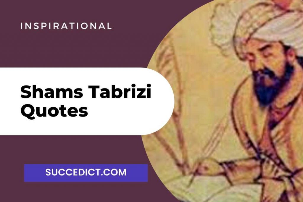 shams tabrizi quotes
